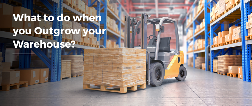 What to do when you Outgrow your Warehouse?